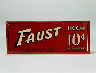 Faust Beer 10 CENTS a Bottle Debossed TOC Sign