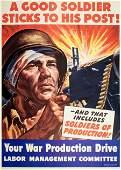 Original Vintage WWII Poster A Good Soldier Sticks to