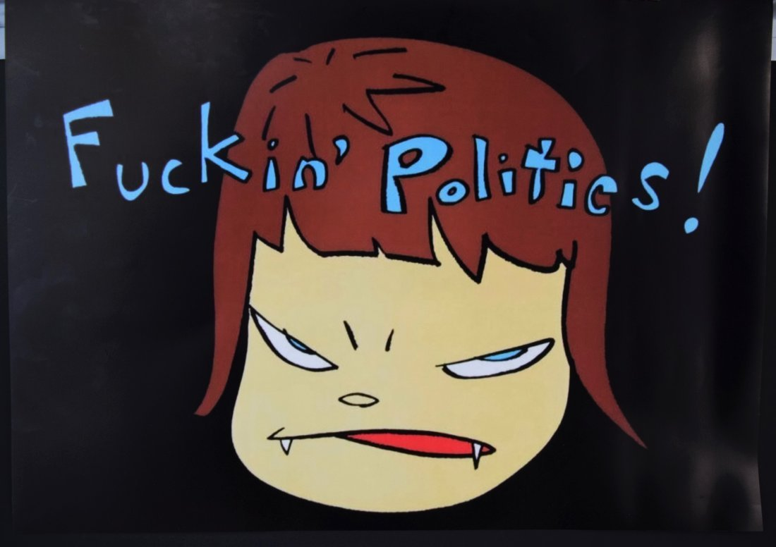 Yoshitomo Nara - Fuckin Politics