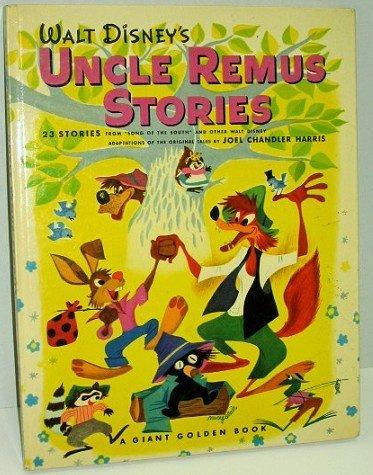 3: Disney 1947 Uncle Remus Stories Giant Golden Book