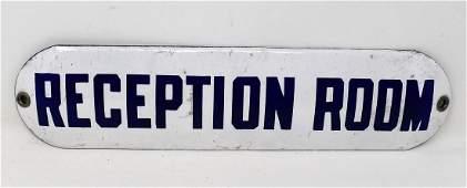 """Vintage Porcelain """"Reception Room"""" Sign"""