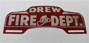"""Vintage """"Drew Fire Dept."""" Sign license plate topper"""