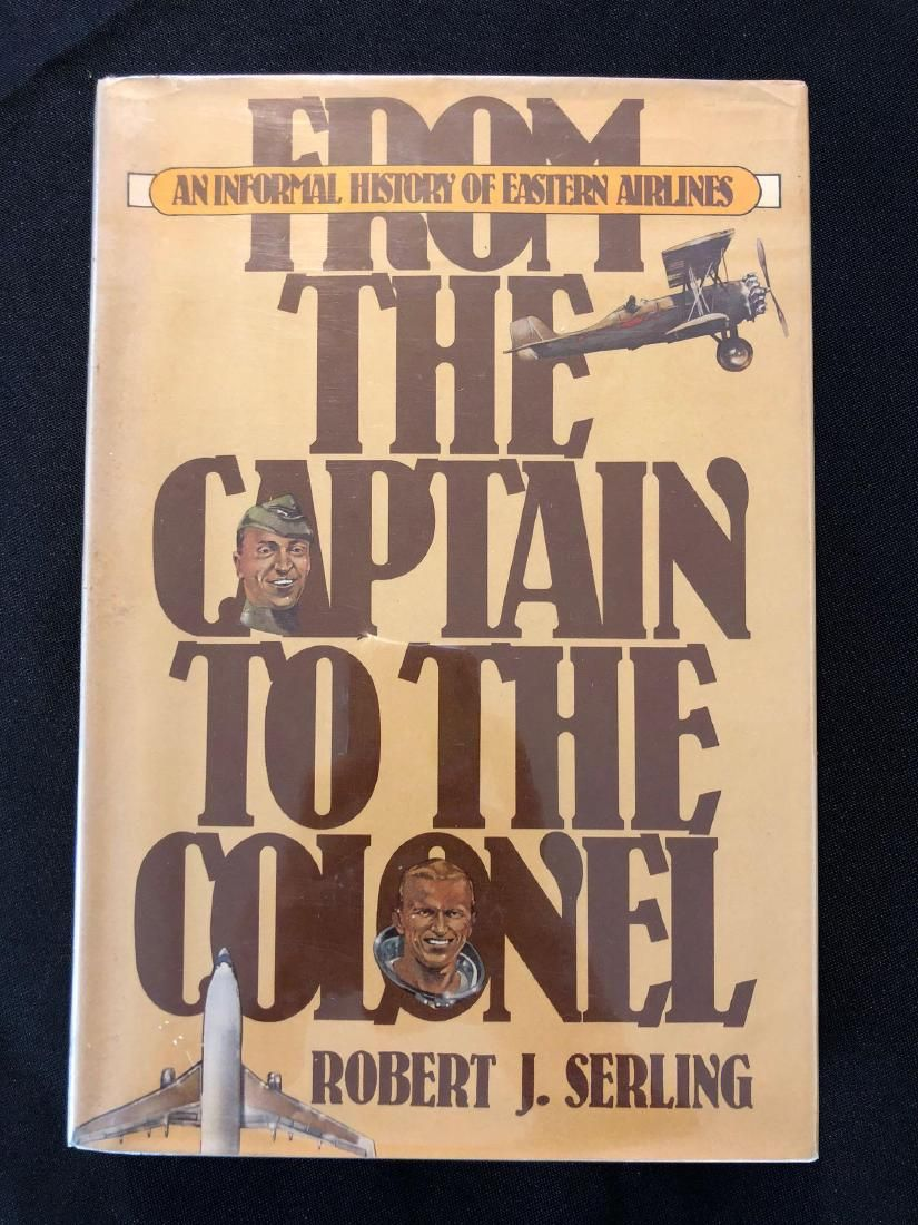 From the Captain to the Colonel by Robert Serling, Sign