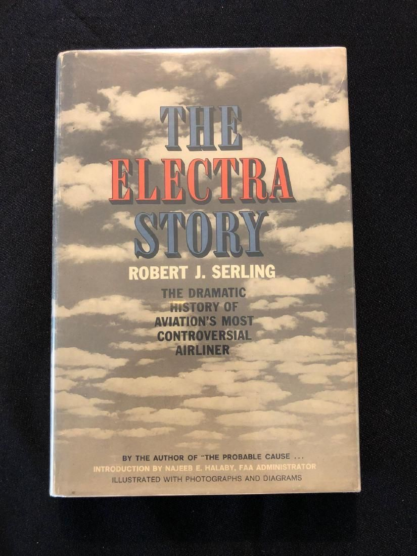 The Electra Story by Robert Serling 1st Edition 1963