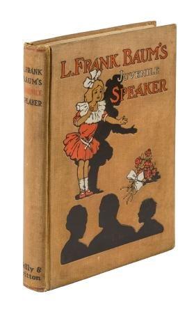 L. Frank Baum's Juvenile Speaker First Edition
