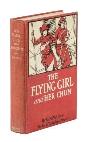 Edith Van Dyne The Flying Girl & Her Chum L. Frank Baum