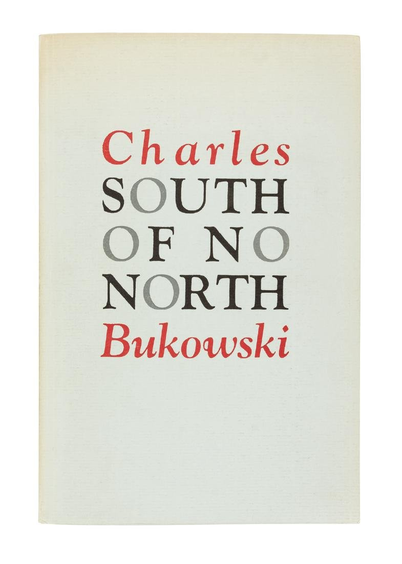 Bukowski, South of No North signed by Ann Menebroker.