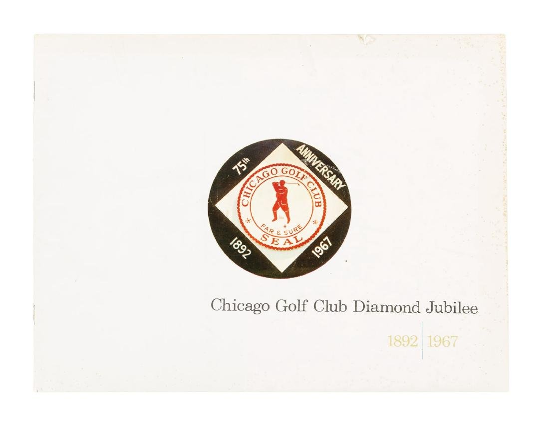Chicago Golf Club Diamond Jubilee 1892-1967