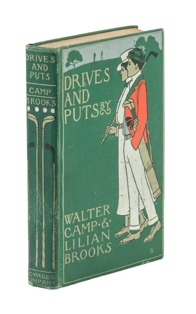 Drives and Puts, Walter Camp and Lilian Brooks. First