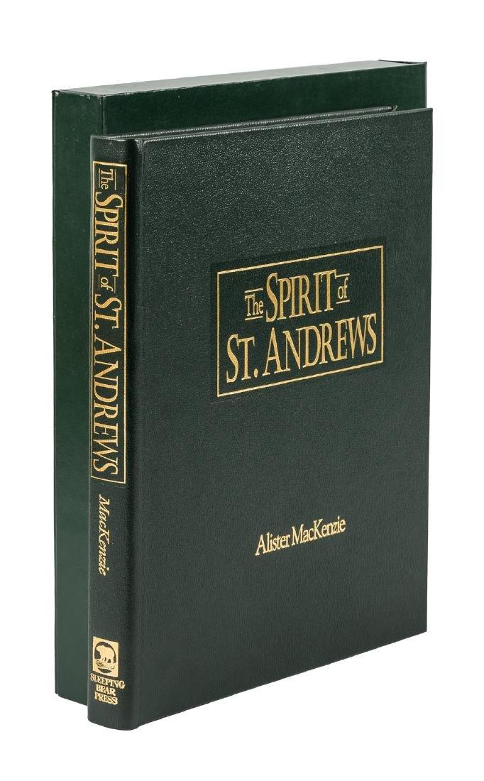 The Spirit of St. Andrews Alister MacKenzie