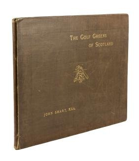 Aikman & Smart The Golf Greens of Scotland 1893