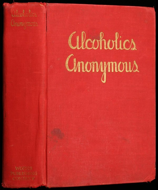 2: Alcoholics Anonymous: The Story of How More Than One