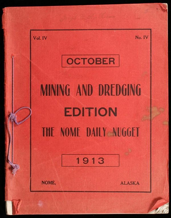 2007: Mining and Dredging Edition  - The Nome Daily Nug