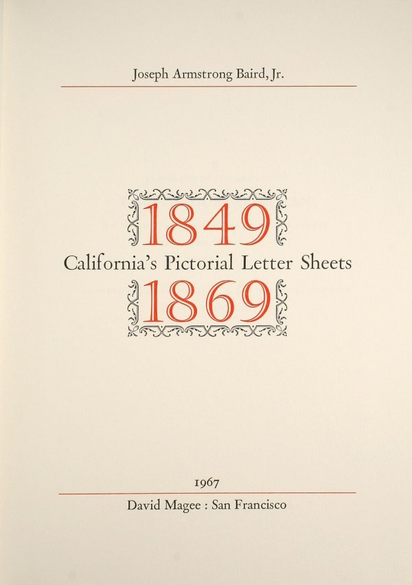 2017: California's Pictorial Letter Sheets, 1849-1869