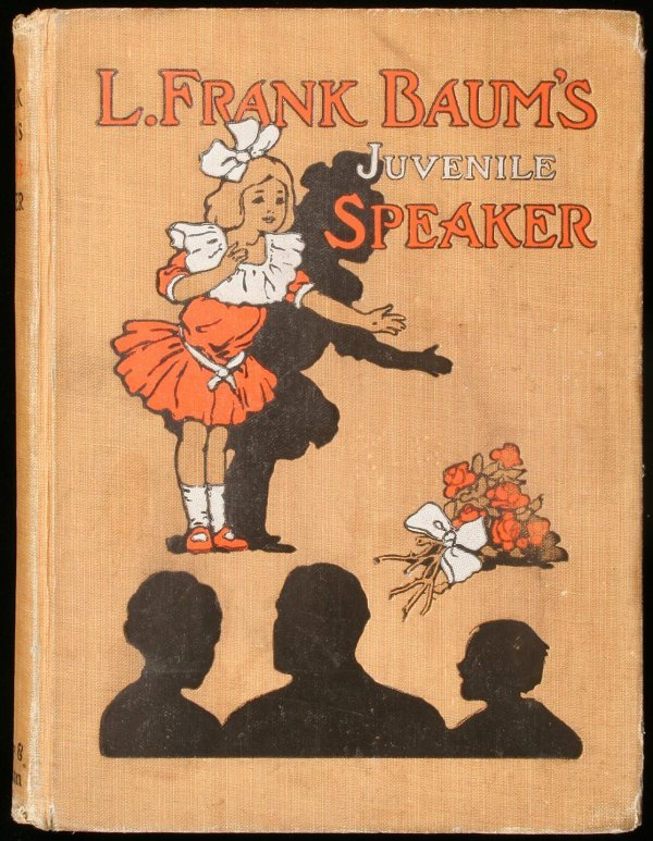 13: L. Frank Baum's Juvenile Speaker: Readings and Reci