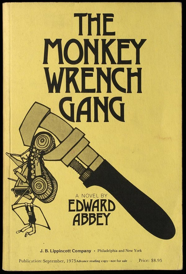 2003: The Monkey Wrench Gang