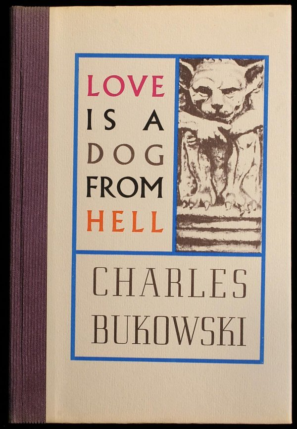 2023: Love is a Dog from Hell, Poems 1974-1977