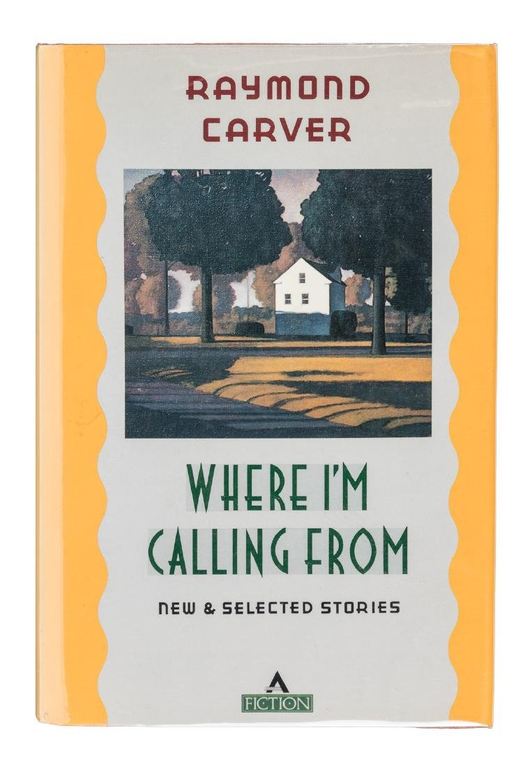 Raymond Carver Where I'm Calling From signed