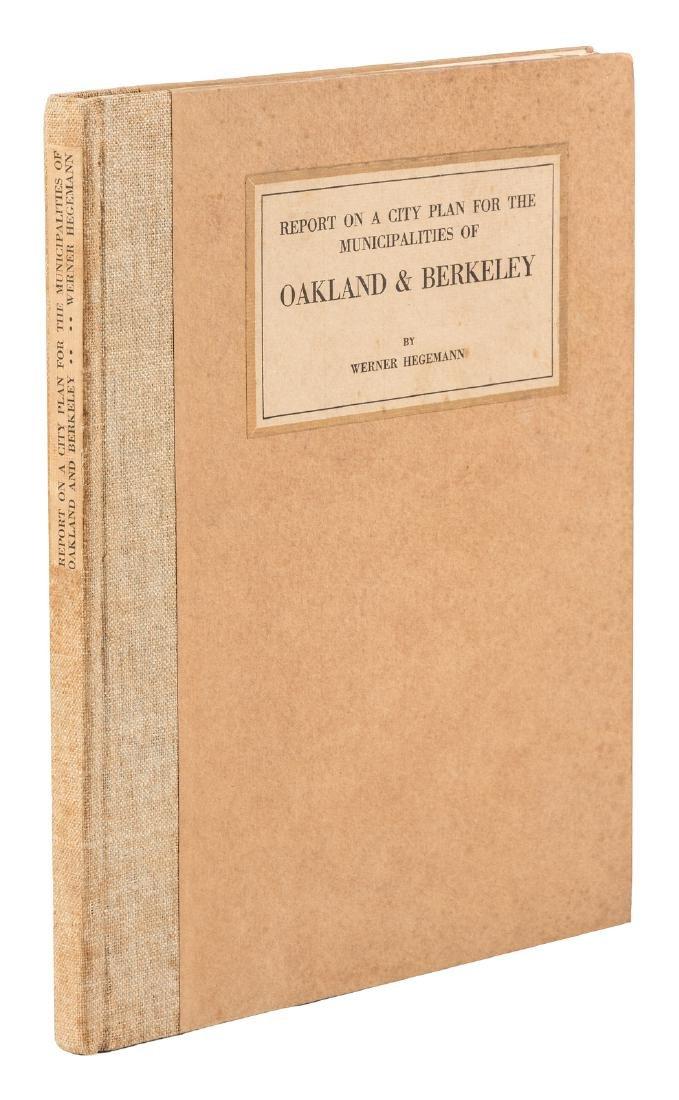 Hegemann's city planning for Oakland and Berkeley, 1915