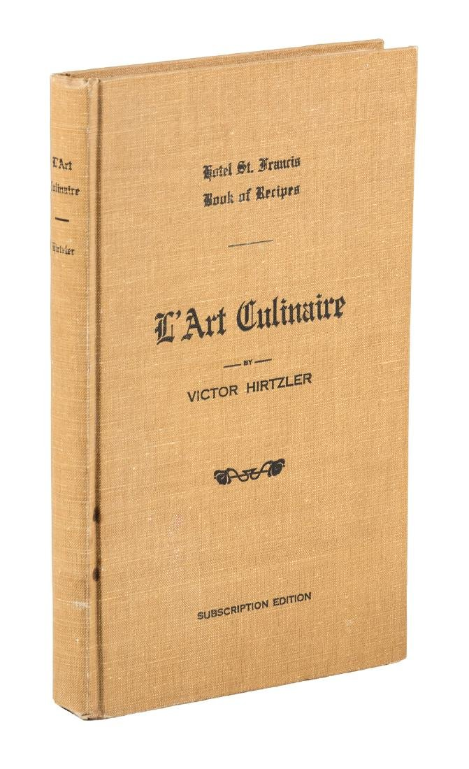 Hotel St. Francis Recipes by Victor Hirtzler