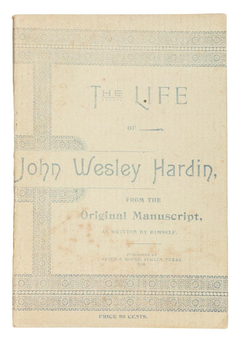 The Life of John Wesley Hardin 1896