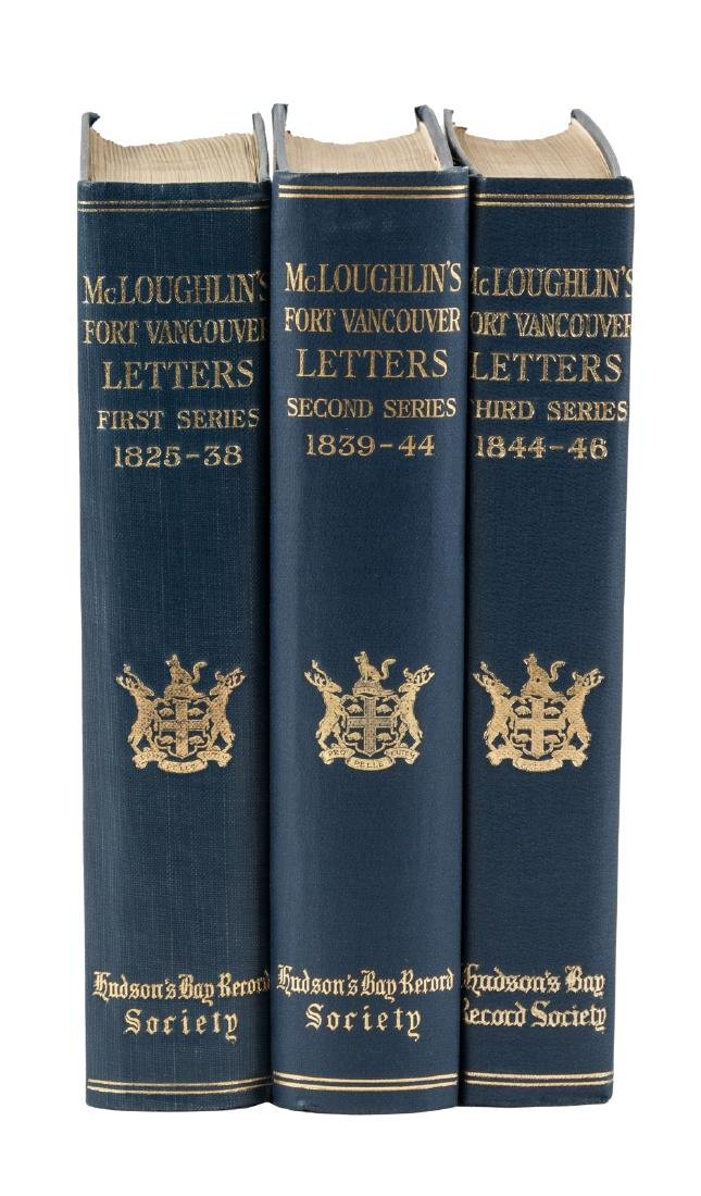 The Letters of John McLoughlin 3 vols.