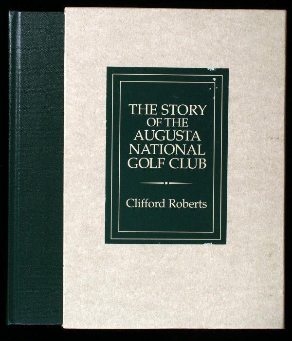 2011: The Story of the Augusta National Golf Club