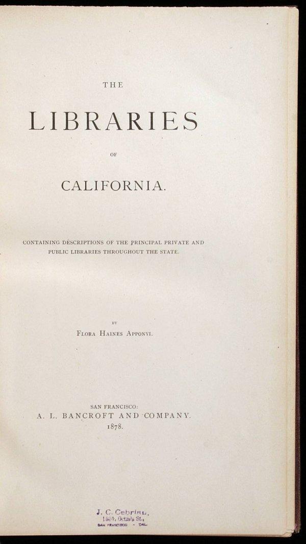 2010: The Libraries of California. Containing Descripti
