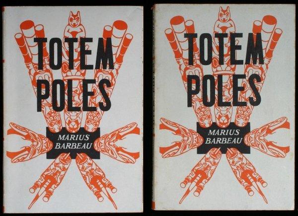 2017: Totem Poles: Bulletin No. 119 - Volume I: Totem P
