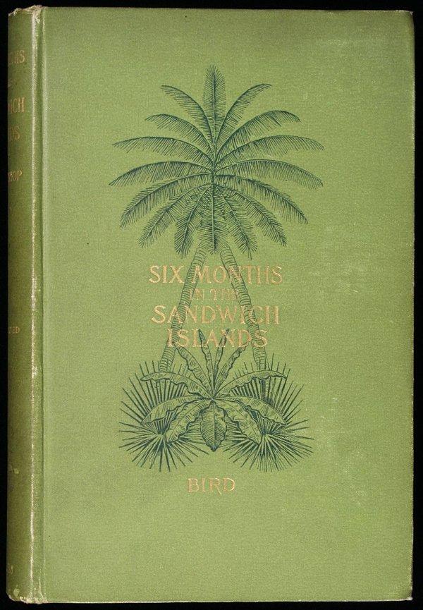 2024: The Hawaiian Archipelago: Six Months Among the Pa