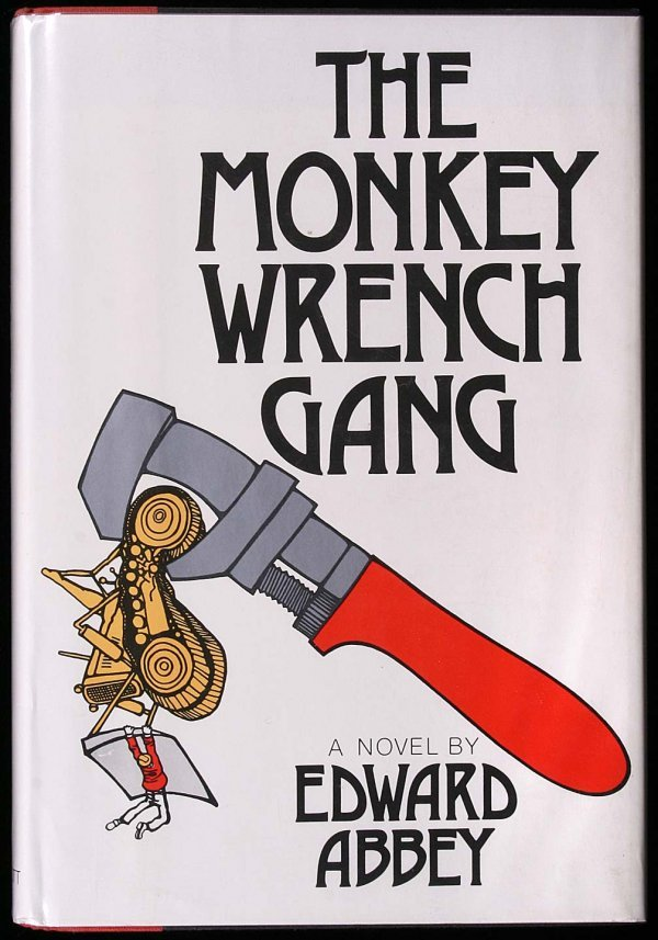 4: The Monkey Wrench Gang