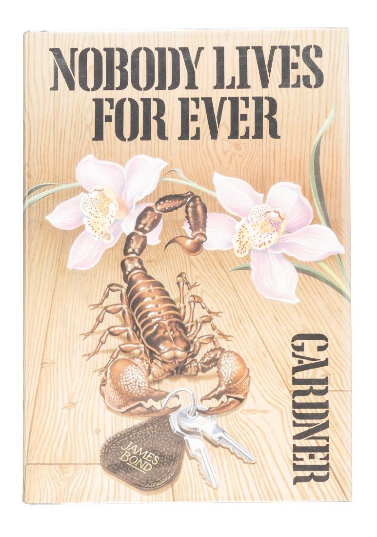 John Gardner's Nobody Lives For Ever 1st ed