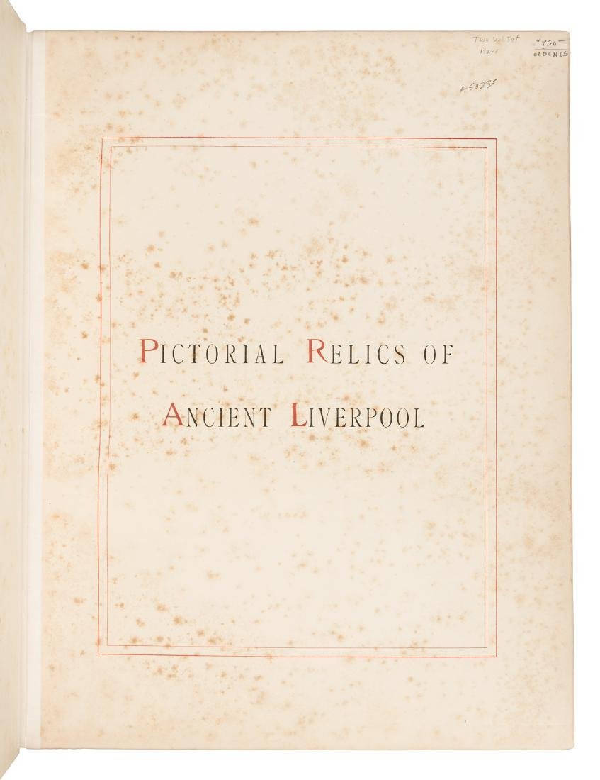 Pictorial Relics of Ancient Liverpool 1878 - 2