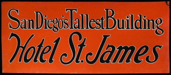 7: HOTEL ST. JAMES TIN ADVERTISING SIGN San Diego