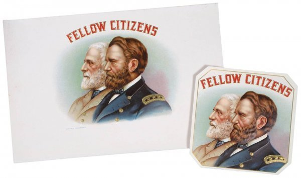 19: CIVIL WAR CIGAR LABEL Fellow Citizens Grant Lee