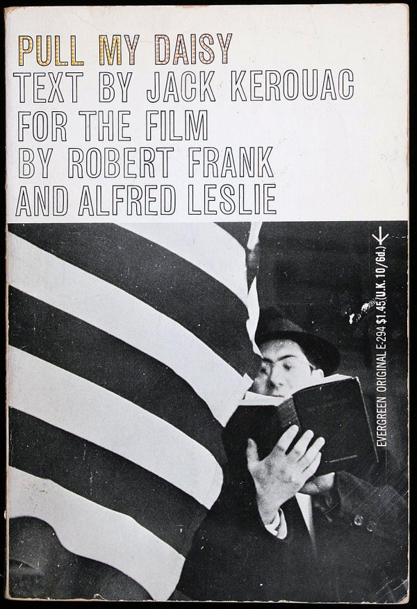1346: Pull My Daisy...for the Film by Robert Frank and