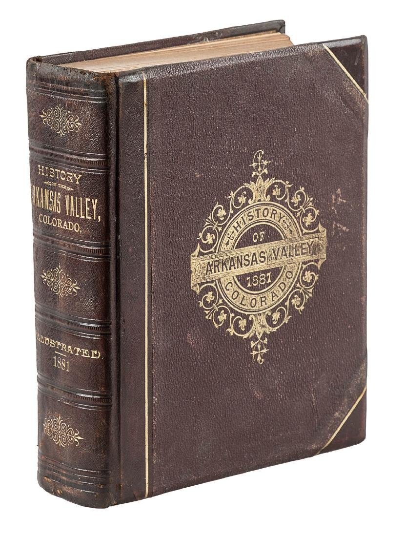 History of the Arkansas Valley, Colorado 1881