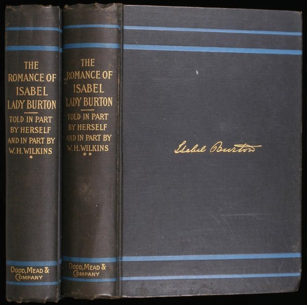 2013: The Romance of Isabel Lady Burton: The Story of H