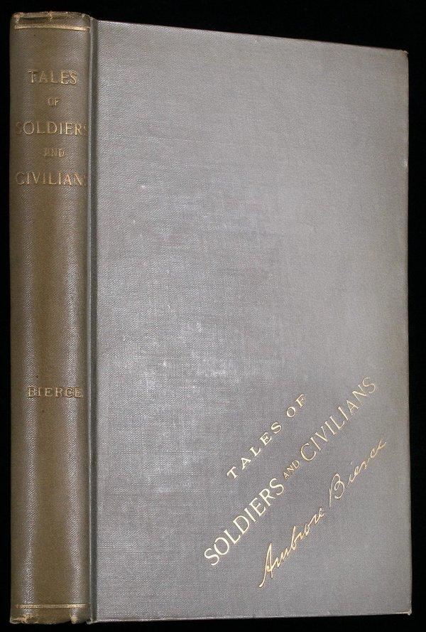 9: Ambrose Bierce Tales of Soldiers Civilians book
