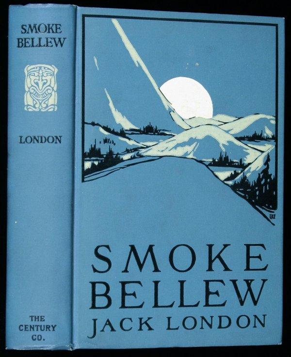 113: Smoke Bellew inscribed by Jack London