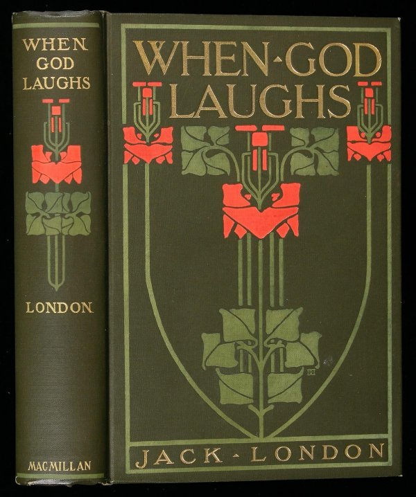 122: When God Laughs inscribed by Jack London