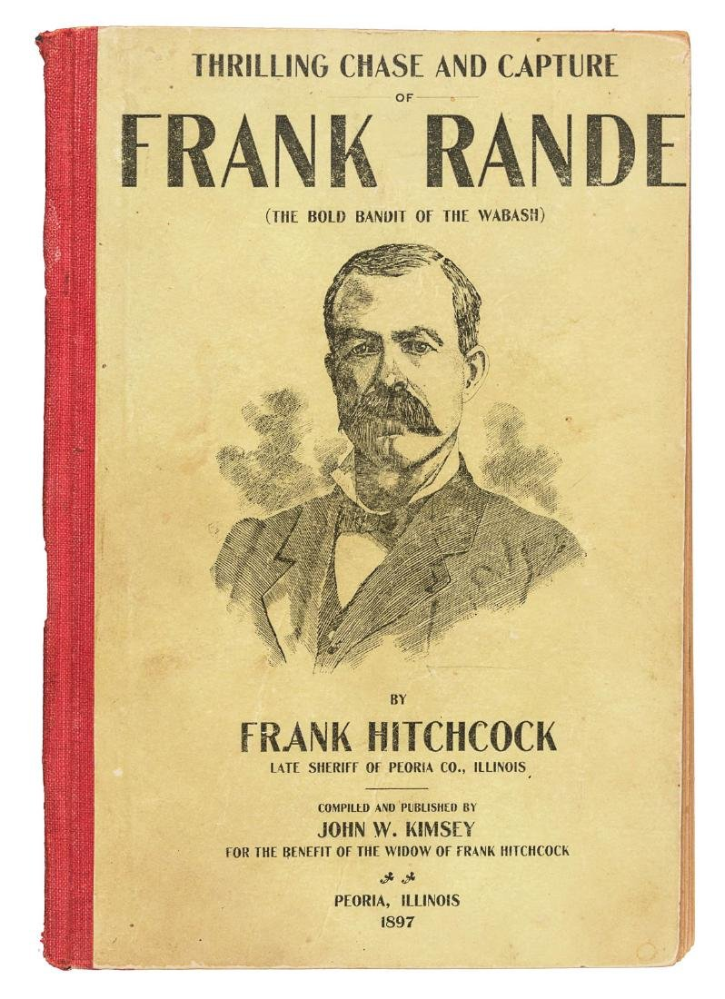 Capture of the noted outlaw Frank Rande