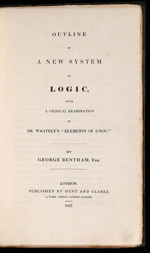1008: Geo. Bentham Outline of a New System of Logic