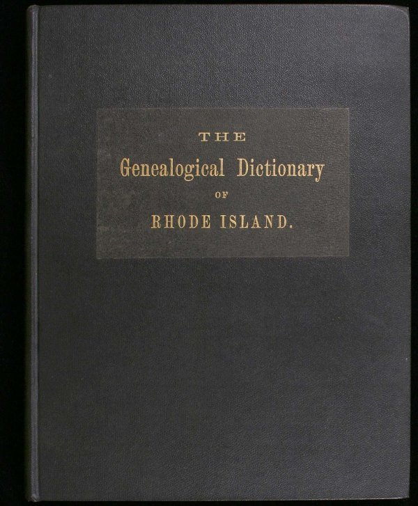 2017: The Genealogical Dictionary of Rhode Island 1887