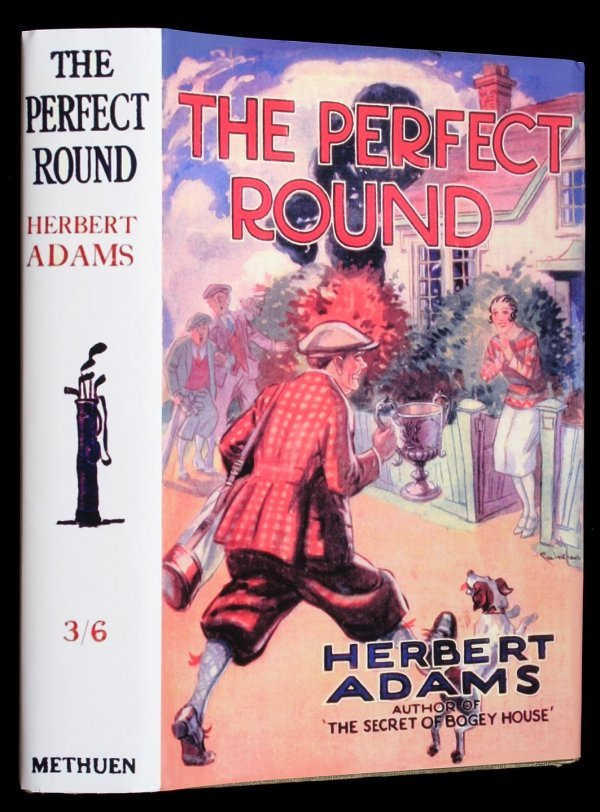 1001: Herbert Adams The Perfect Round golf mystery