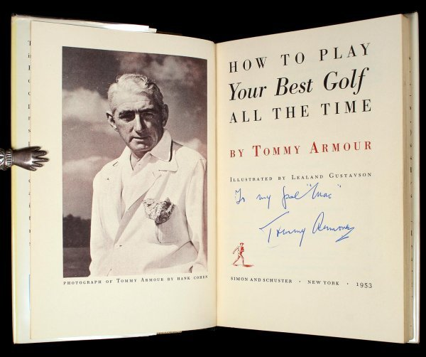 1005: Tommy Armout Play Your Best Golf book signed