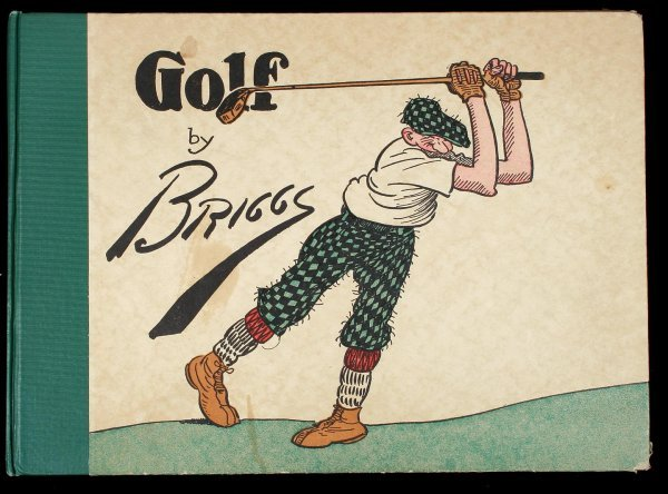 1018: Golf: The Book of a Thousand Chuckles by Briggs