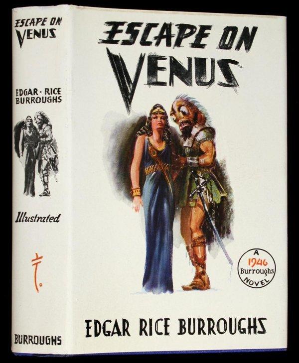 12: Edgar Rice Burroughs Escape on Venus 1st Edition