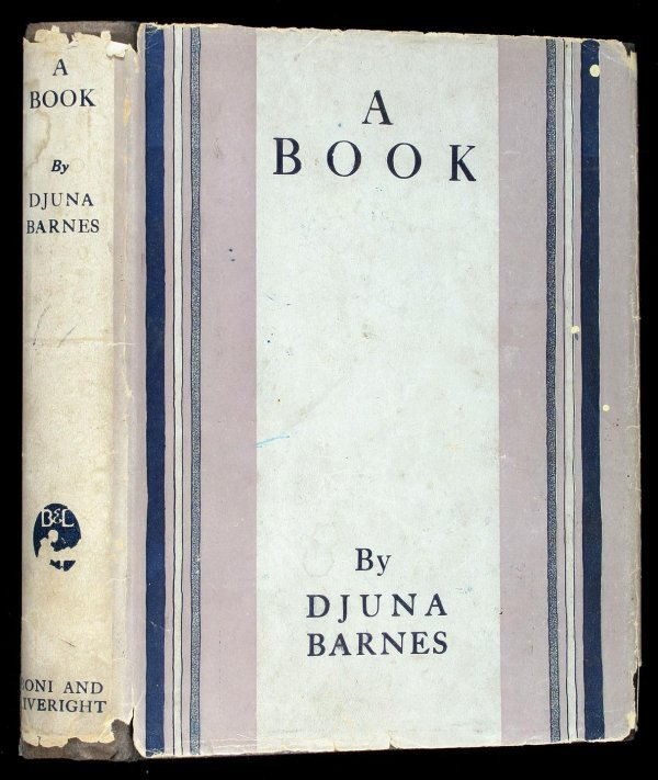 2005: Djuna Barnes A Book first edition in jacket