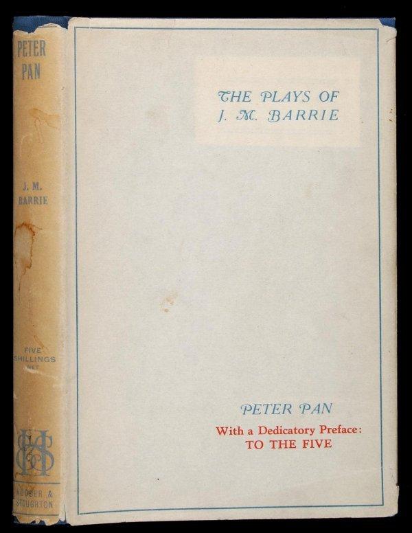 2006: Plays of J.M. Barrie: Peter Pan 1928 Ed. in dj